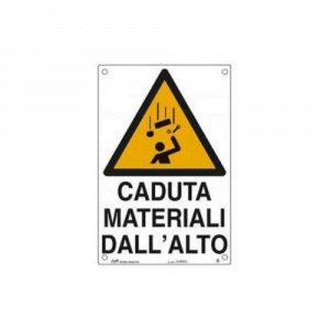 "Cartello ""Caduta materiali dall'alto"" Art.30318 FT"